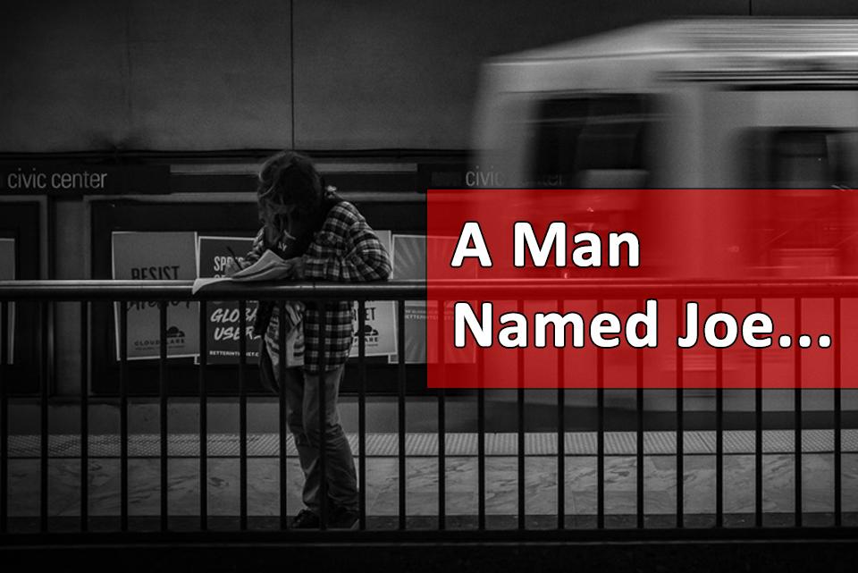 VOICES a man named joe